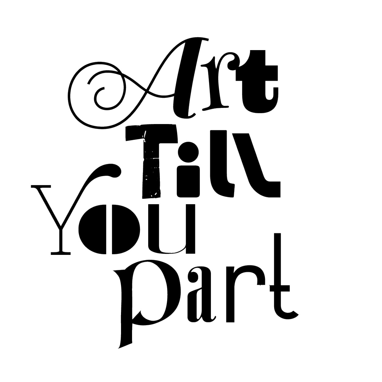 Art Till You Part